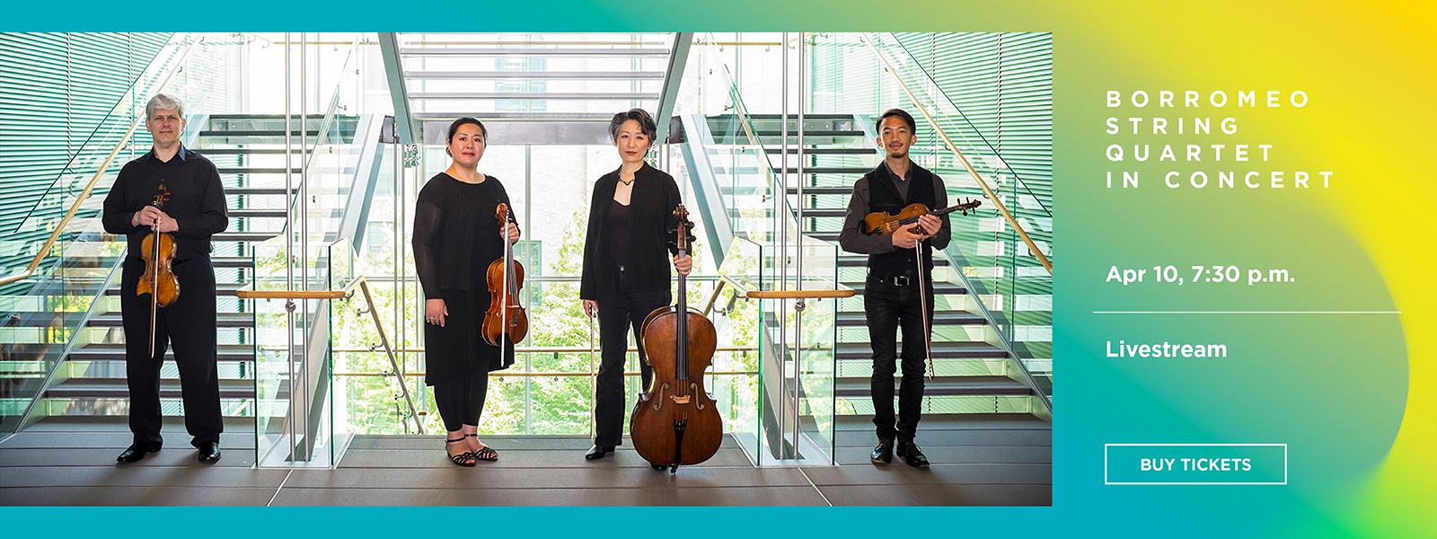 Borromeo String Quartet in Concert - Livestream