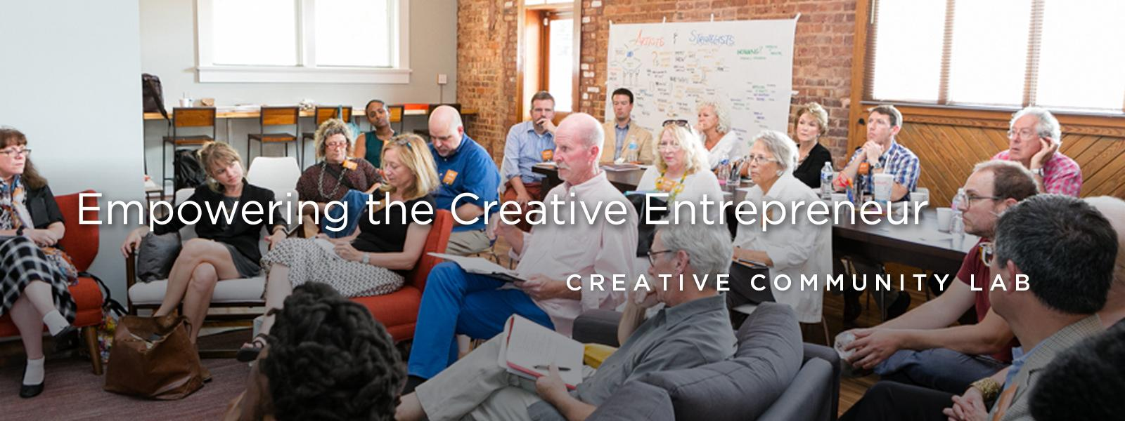 Empowering the Creative Entrepreneur - Creative Community Lab