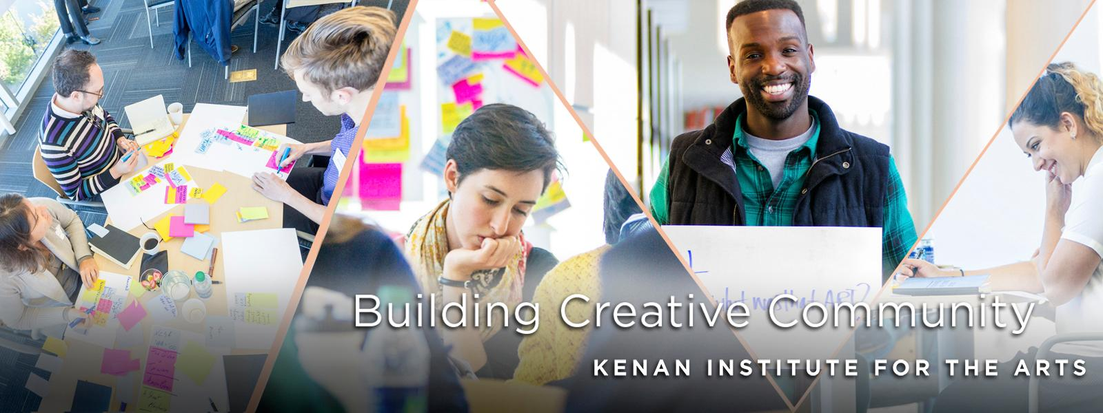 Building Creative Community - Kenan Institute for the Arts