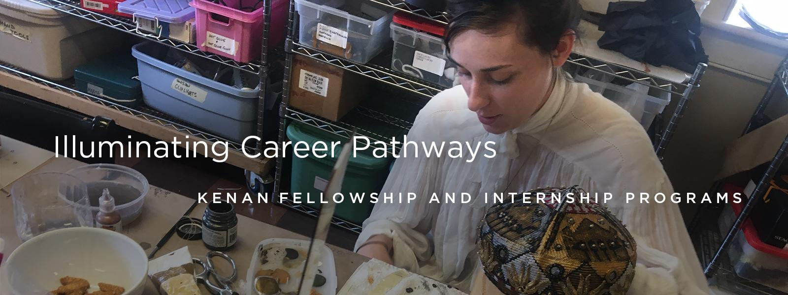Illuminating Career Pathways - Kenan Fellowship Programs