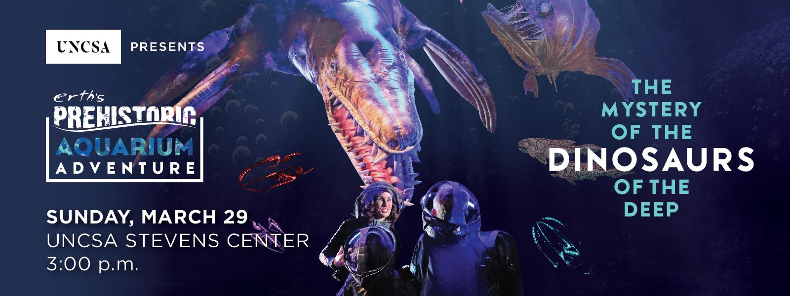 Erth's Prehistoric Aquarium Adventure explores the mystery of the dinosaurs of the deep!>>BUY TICKETS