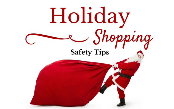 Holiday shopping and safety tips