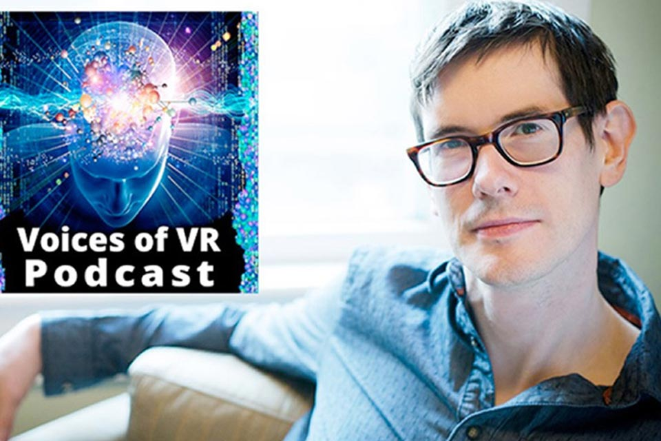 Future of Reality Summit emcee Kent Bye is the host of a popular VR podcast